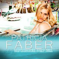 Patricia Faber - Das Karussell Steht Still