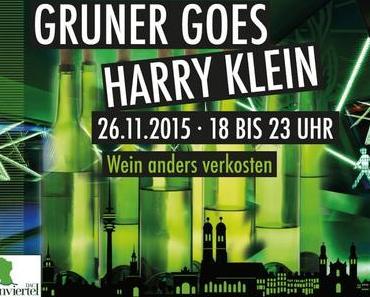 Vorankündigung: GRUNER goes HARRY KLEIN am 26.11.2015