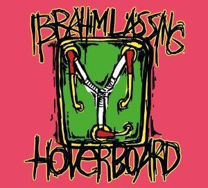 Happy Releaseday: Ibrahim Lässing – der neue 7-Song-Tonträger ist da! #HOVERBOARD