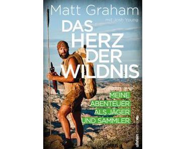 Graham, Matt: Das Herz der Wildnis