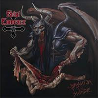Fatal Embrace - Slaughter To Survive