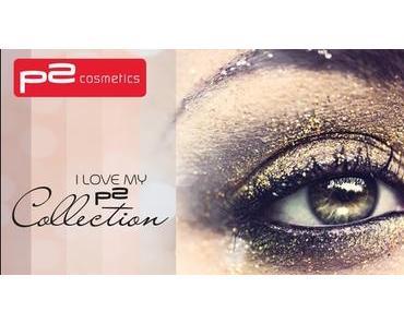 [LE] I LOVE MY p2 Collection - Glitzer glitzer und bling bling