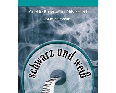 Rezension: Schwarz und weiß - Krimi von Anette Butzmann und Nils Ehlert