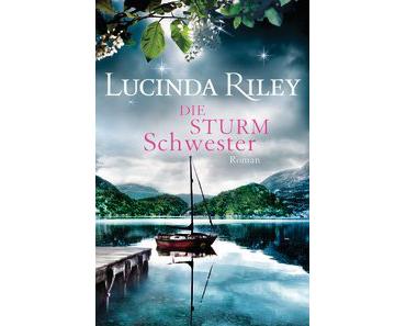 [Rezension] Die Sturmschwester von Lucinda Riley