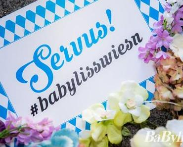 Servus! #babylisswiesn Event und PRO DIGITAL Haartrockner