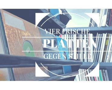 Vier Frische Platten Gegen Stille | KW48
