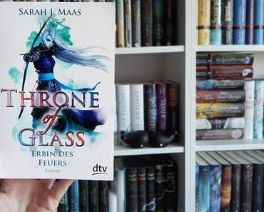 Rezension | Throne of Glass 03: Erbin des Feuers von Sarah J. Maas