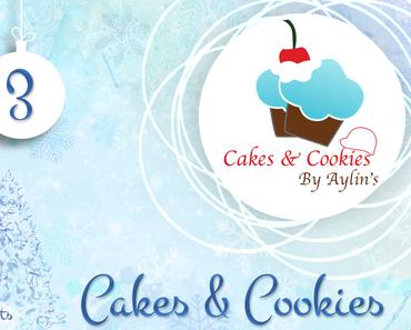 Adventsbloggerei: Nr. 3 - Cakes & Cookies