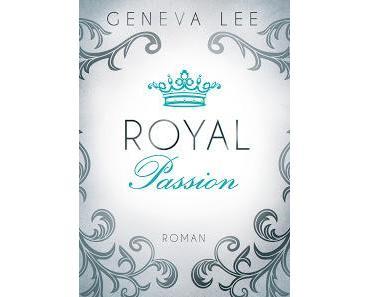 [Rezension] Royal Passion von Geneva Lee
