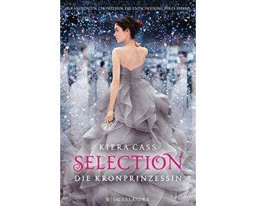 Selection – Die Kronprinzessin – Kiera Cass