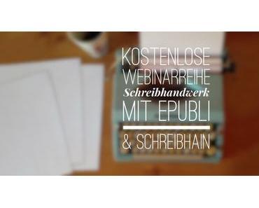 Kostenlose Webinarreihe Schreibhandwerk