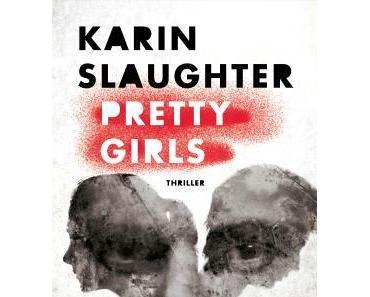 Rezension: Pretty Girls von Karin Slaughter