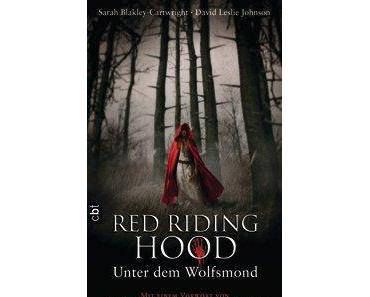 RedRiding Hood - Unter dem Wolfsmond von Sarah Blakley-Cartwright, David Leslie Johnson