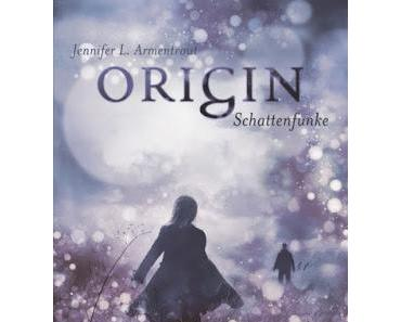 {Rezension} Jennifer L. Armentrout - Origin. Schattenfunke (Lux #4)