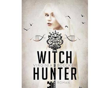 [Bloggeraktion] Witch Hunter - Virginia Boecker