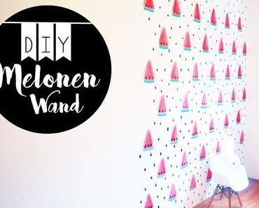 Unsere Melonen Wand - DIY