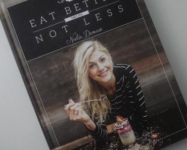 """rezension """"eat better not less"""" + smoothie bowl"""