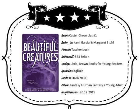 Kami Garcia & Margaret Stohl – Beautiful Creatures