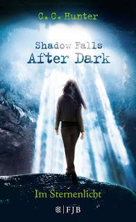 [Rezension] Shadow Falls After Dark, Bd. 1: Im Sternenlicht - C. C. Hunter