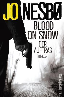 Rezension: Blood on Snow – Der Auftrag von Jo Nesbo