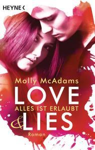 McAdams, Molly: Love & Lies – Alles ist erlaubt