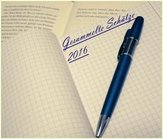 Gesammelte Schätze und Zitate im Januar 2016