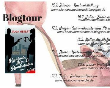 "[Blogtour] Blogtour - Ankündigung ""Highheels, Herz & Handschellen"" von Jana Herbst"