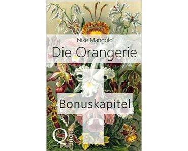 """#Buchtipp – Bonuskapitel zu dem eBook """"Die Orangerie"""" erhältlich."""