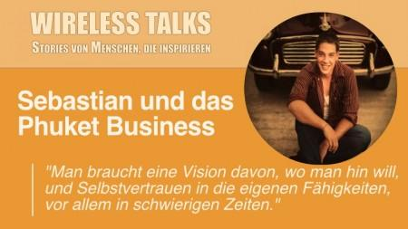 Wireless Talk mit Sebastian von Phuketastic