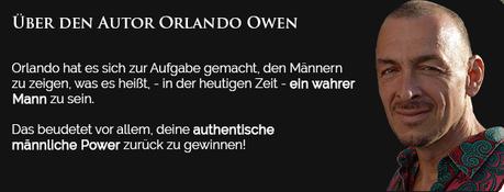 Mit Orlando Owen lernen, wie Du ein echter Mann wirst
