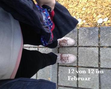 12von12 im Februar