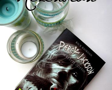 "Kurzrezension | ""Percy Jackson - Die letzte Göttin"" - Rick Riordan"