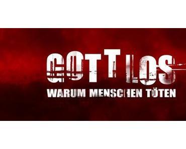"""Soko Hintertupfingen war gestern: """"Gottlos - Warum Menschen töten"""""""
