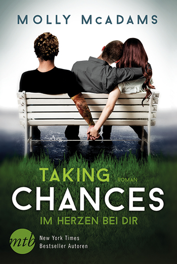 [Rezension] Taking Chances - Im Herzen bei dir