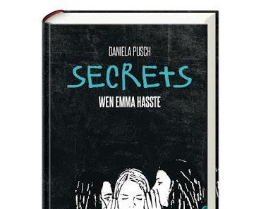 Daniela Pusch: Secrets. Wen Emma hasste