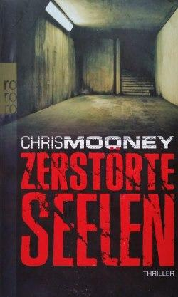 Chris Mooney – Zerstörte Seelen