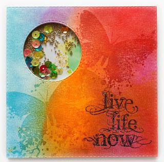 Live Life Now - Shaker Card