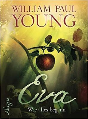 [Rezension] Eva - Wie alles begann von William Paul Young