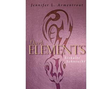 Dark Elements – Eiskalte Sehnsucht von Jennifer L. Armentrout