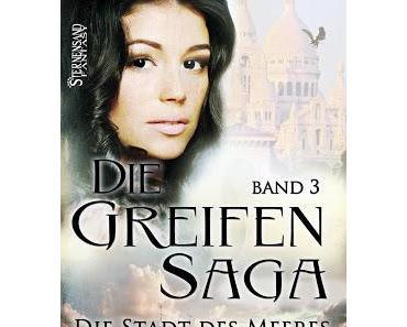 [Rezension] Die Greifen-Saga - Die Stadt des Meeres (Band 3) von C. M. Spoerri