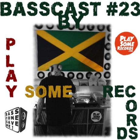 BASSCAST #23 by Play Some Records