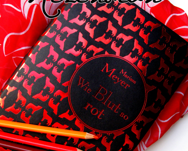 "Rezension | ""Wie Blut so rot"" - Marissa Meyer"