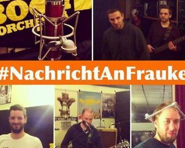 Der Song zu den Landtagswahlen: #NachrichtAnFrauke