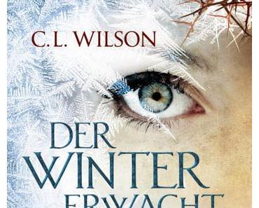 Wenn Winter und Sommer sich lieben >> Der Winter erwacht << C.L. Wilson