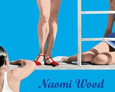 Naomi Wood: Als Hemingway mich liebte