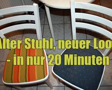 Alter Stuhl, neuer Look – in nur 20 Minuten