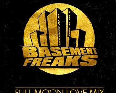 Basement Freaks – Full Moon Love Mix // free download
