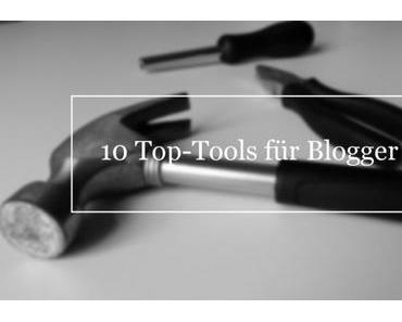 10 Top-Tools für Blogger