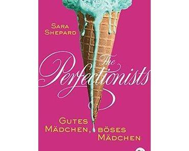 """[MINI-REZENSION] """"The Perfectionists - Gutes Mädchen, Böses Mädchen"""" (Band 2)"""