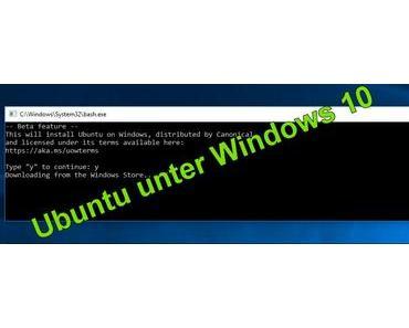 Windows Subsystem für Linux – Ubuntu unter Windows 10